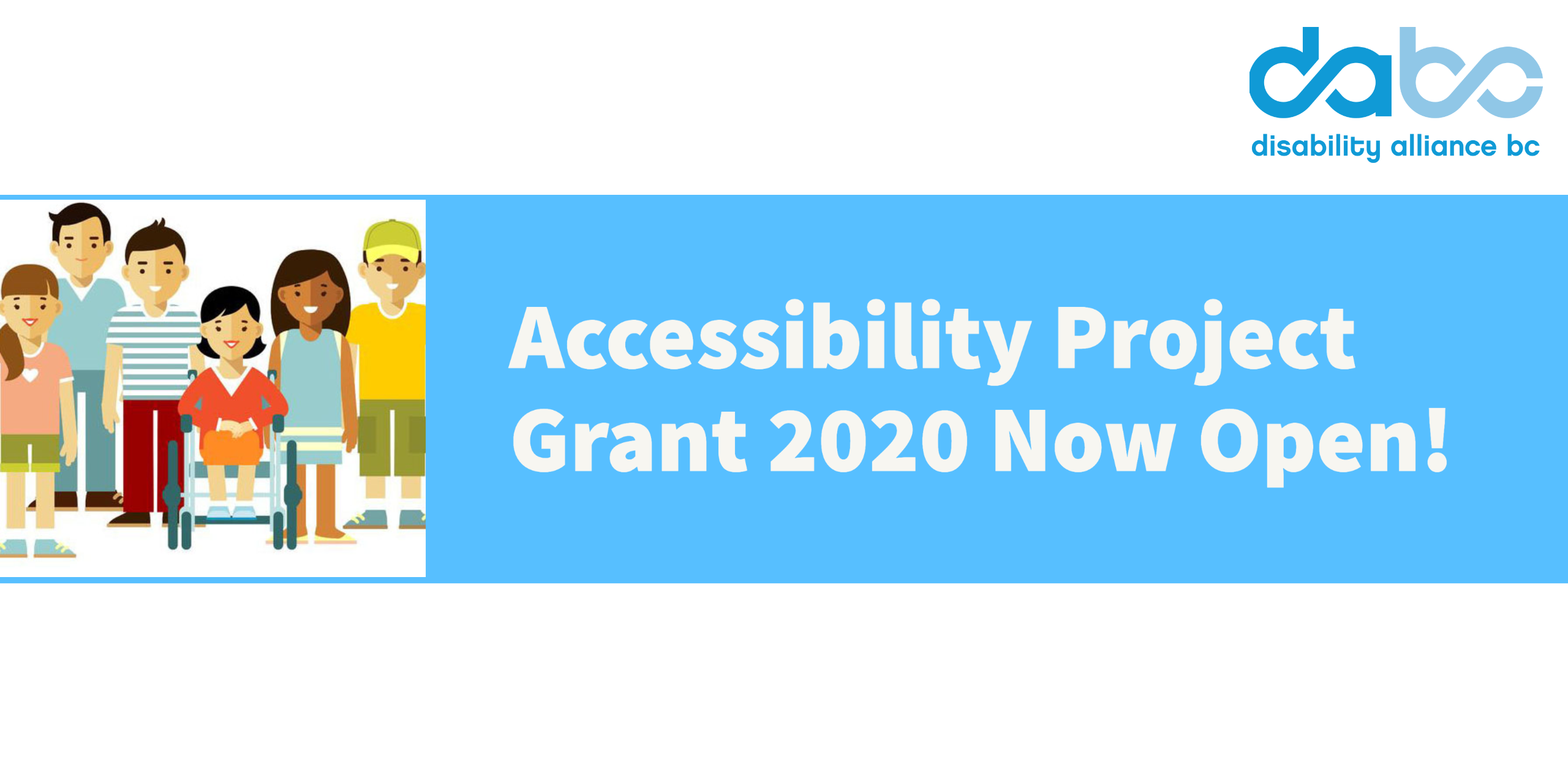 "Accessibility Project 2020 banner. Image reads: ""Accessibility Project Grant 2020 Now Open!"""