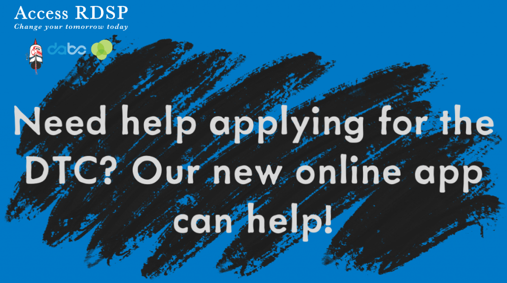 "Img text: ""Need help applying for the DTC? Our new online app can help!"""