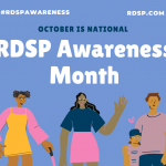 """Photo has a blue background and shows a diversity of cartoon figures, with the words """"October is National RDSP Awareness Month"""""""