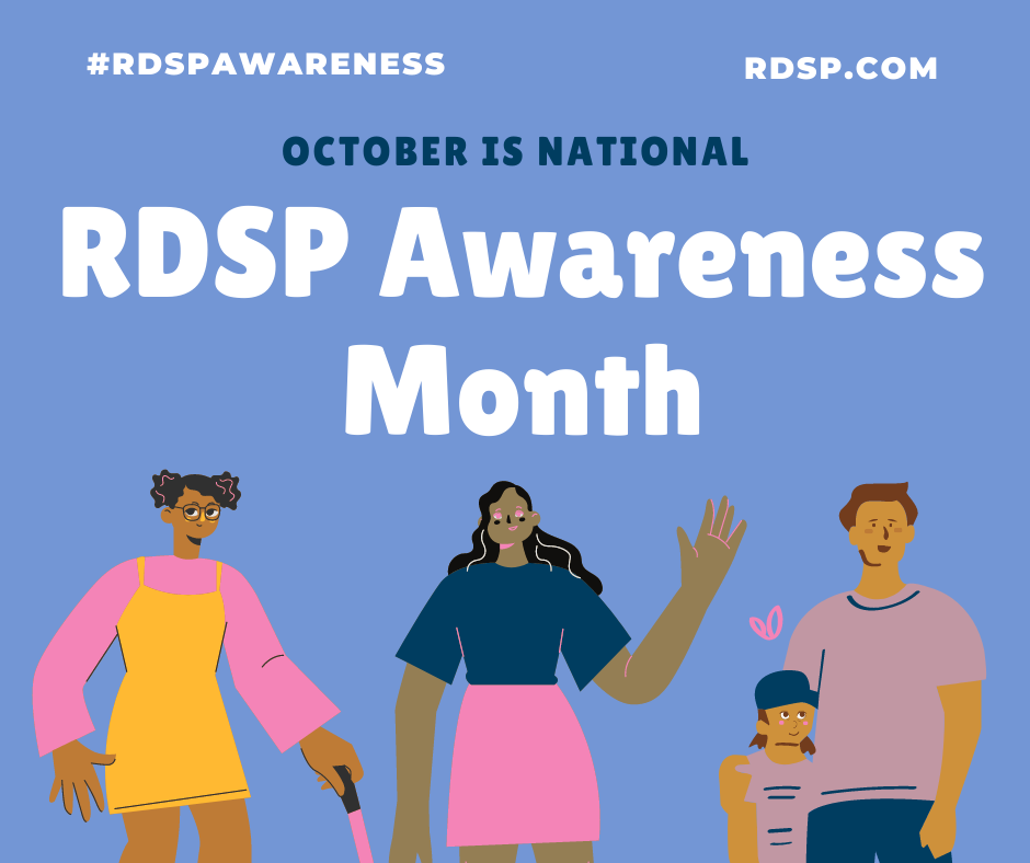 "Photo has a blue background and shows a diversity of cartoon figures, with the words ""October is National RDSP Awareness Month"""