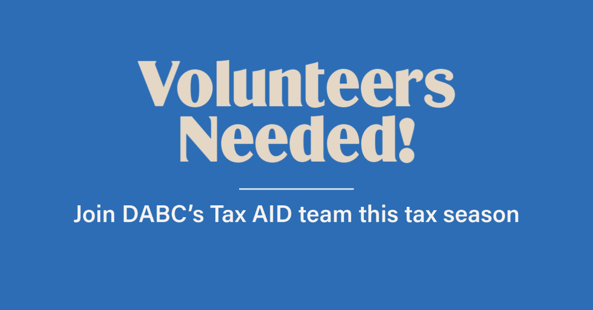 """Banner with blue background and light text reading """"Volunteers needed! Join DABC's Tax AID team this tax season"""""""